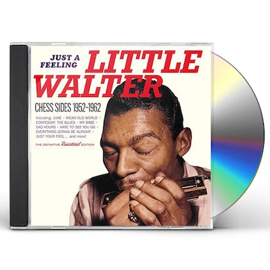 Little Walter JUST A FEELING: CHESS SIDES 1952-1962 CD