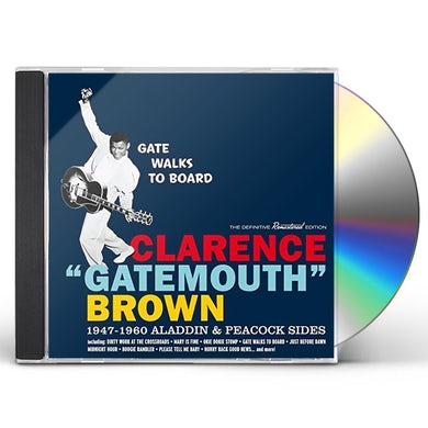 Clarence Gatemouth Brown GATE WALKS TO BOARD: 1947-1960 ALADDIN & PEACOCK CD
