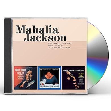 Mahalia Jackson EVERYTIME I FEEL THE SPIRIT / BLESS THIS HOUSE / POWER CD