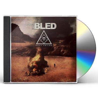 BLED HEAT FETISH CD