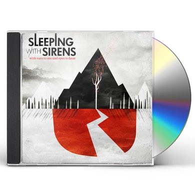 Sleeping With Sirens WITH EARS TO SEE & EYES TO HEAR CD