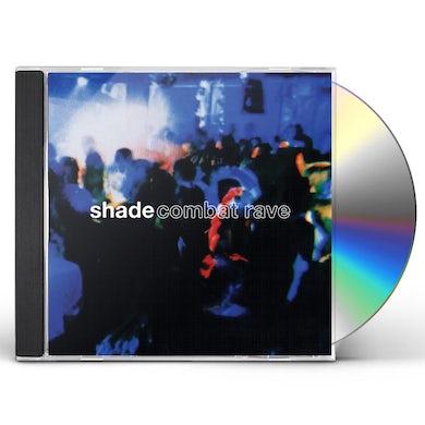 Shade COMBAT RAVE CD