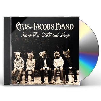 Cris Jacobs SONGS FOR CATS AND DOGS CD