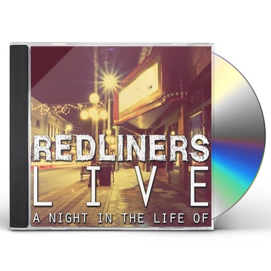 Redliners NIGHT IN THE LIFE OF... CD