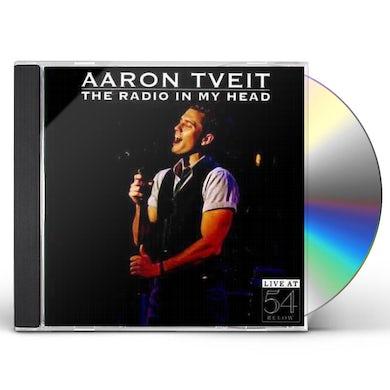 Aaron Tveit RADIO IN MY HEAD: LIVE AT 54 BELOW CD