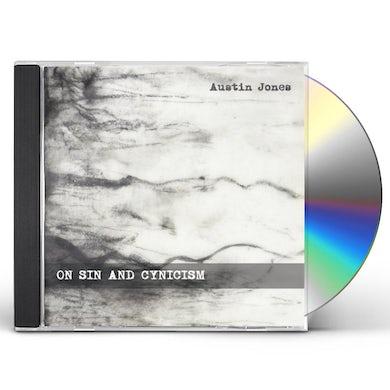 Austin Jones ON SIN & CYNICISM CD