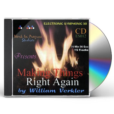 William Verkler MAKING THINGS RIGHT AGAIN CD