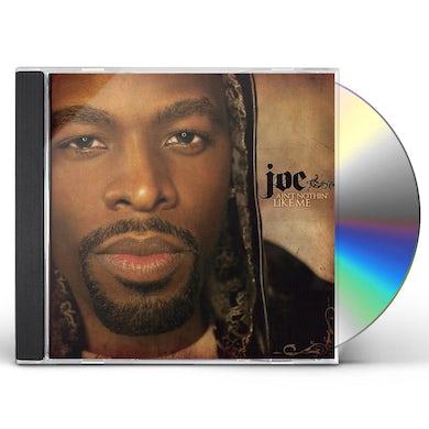 Joe AIN'T NOTHIN LIKE ME CD