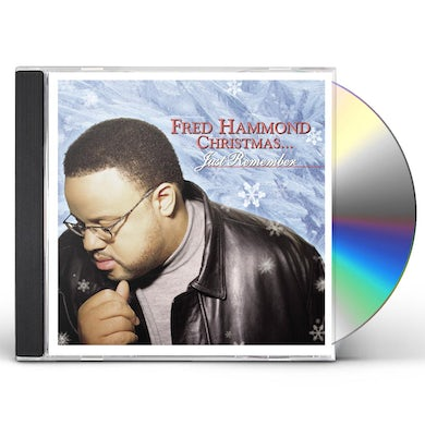 Fred Hammond CHRISTMAS: JUST REMEMBER CD
