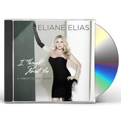 Elaine Elias I THOUGHT ABOUT YOU (A TRIBUTE TO CHET BAKER) CD