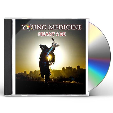 Young Medicine MEANT 2 BE CD
