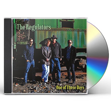Regulators ONE OF THESE DAYS CD
