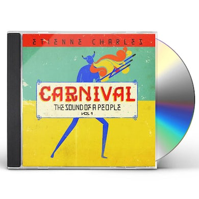 Etienne Charles Carnival: The Sound Of A People, Vol. 1 CD
