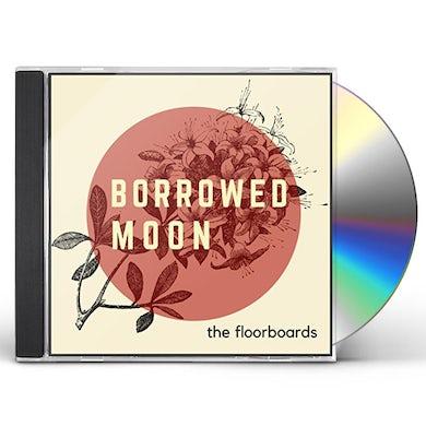 Floorboards BORROWED MOON CD