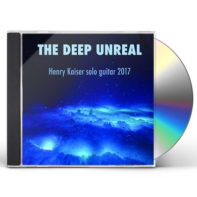 Henry Kaiser DEEP UNREAL CD