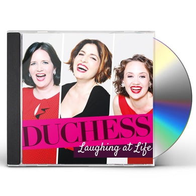 DUCHESS LAUGHING AT LIFE CD