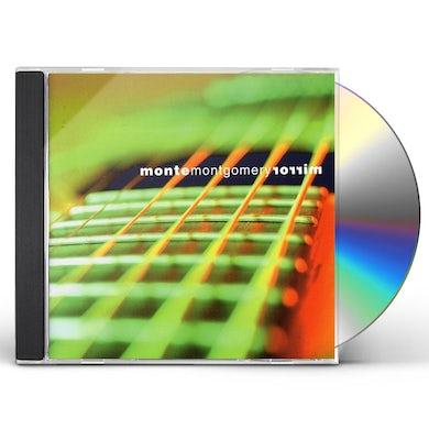 Monte Montgomery MIRROR CD