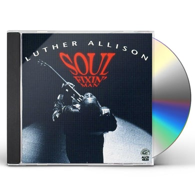 Luther Allison SOUL FIXIN MAN CD