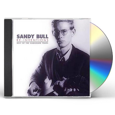 Sandy Bull RE-INVENTIONS: BEST OF VANGUARD YEARS CD