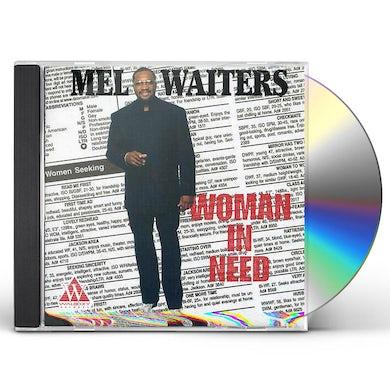 Mel Waiters WOMAN IN NEED CD