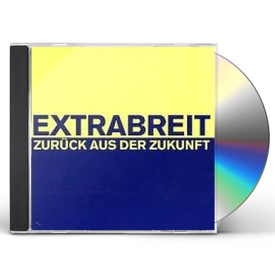 Extrabreit ZURUECK AUS DER ZUKUNFT CD
