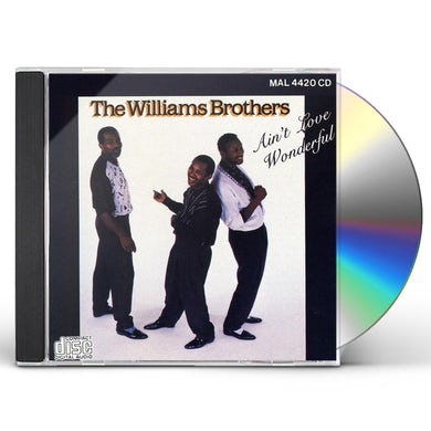 Williams Brothers AIN'T LOVE WONDERFUL CD