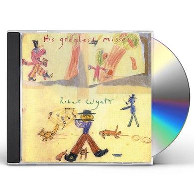 Robert Wyatt His Greatest Misses CD