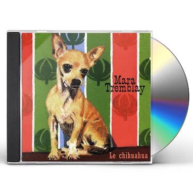 Mara Tremblay CHIHUAHUA CD