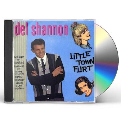 Del Shannon LITTLE TOWN FLIRT CD