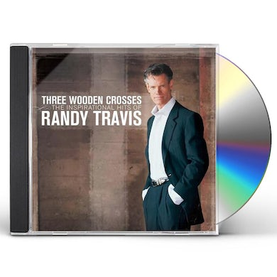 Randy Travis THREE WOODEN CROSSES: THE INSPIRATIONAL HITS OF CD