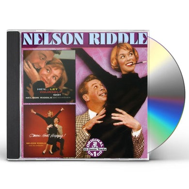 Nelson Riddle HEY LET YOURSELF GO / C MON GET HAPPY CD