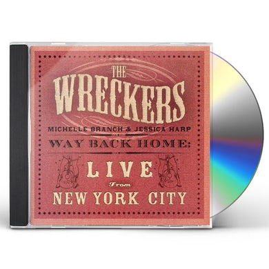 Wreckers WAY BACK HOME: LIVE FROM NEW YORK CITY CD