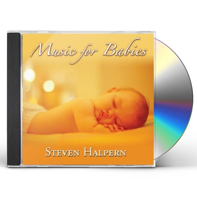 Steven Halpern MUSIC FOR BABIES CD