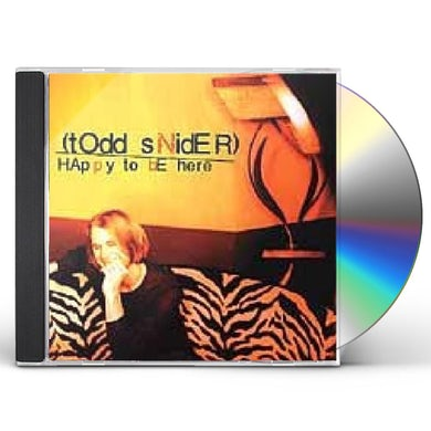 Todd Snider HAPPY TO BE HERE CD