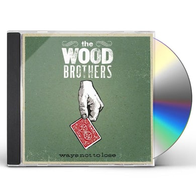 Wood Brothers WAYS NOT TO LOSE CD