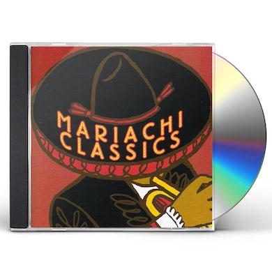 Mariachi Real de San Diego MARIACHI CLASSICS CD