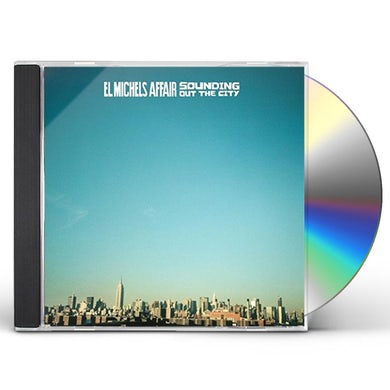 El Michels Affair SOUNDING OUT IN THE CITY / LOOSE CHANGE CD