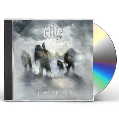 Elite WE OWN THE MOUNTAINS CD
