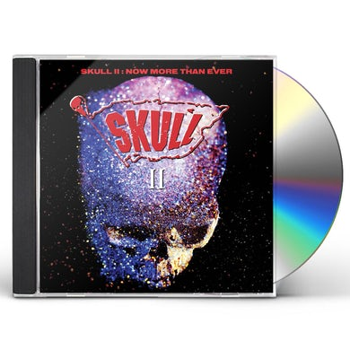 SKULL II: NOW MORE THAN EVER CD