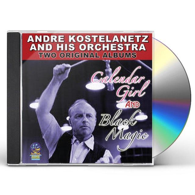 Andre Kostelanetz & His Orchestra TWO ORIGINAL ALBUMS CALENDAR GIRL & BLACK MAGIC CD
