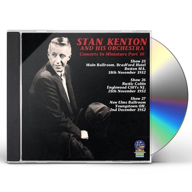 Stan Kenton & His Orchestra CONCERTS IN MINIATURE PART 10 CD