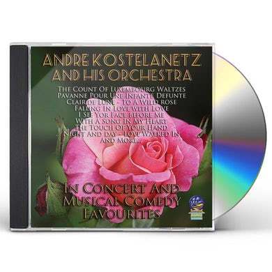 Andre Kostelanetz & His Orchestra IN CONCERT & MUSICAL COMEDY FAVORITES CD
