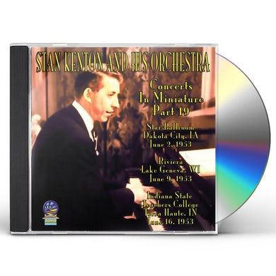 Stan Kenton & His Orchestra CONCERTS IN MINIATURE CD