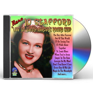 Jo Stafford 'LIVE' ON JOHNNY MERCER'S RECORD SHOP CD