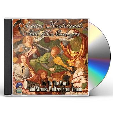Andre Kostelanetz & His Orchestra JOY TO THE WORLD & STRAUSS WALTZES FROM VIENNA CD