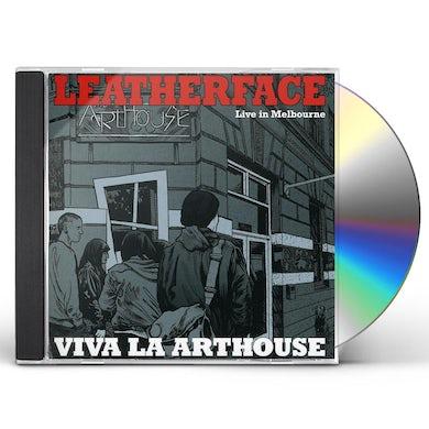 Leatherface VIVA LA ARTHOUSE CD