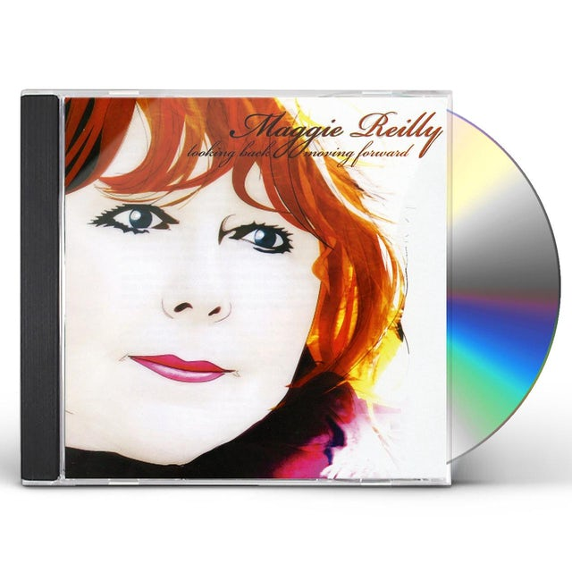 MAGGIE REILLY LOOKING BACK MOVING FORWARD CD
