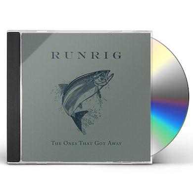 Runrig ONES THAT GOT AWAY CD