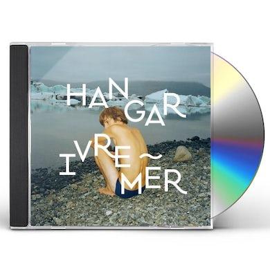 Hangar IVRE MER CD CD