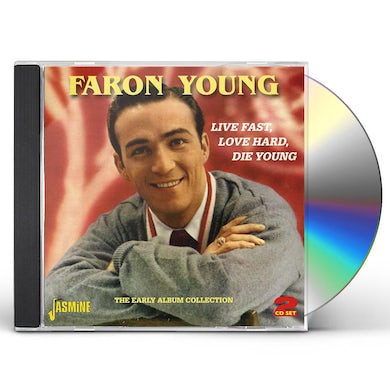 Faron Young LIVE FAST LOVE HARD DIE YOUNG: EARLY ALBUM COLL CD
